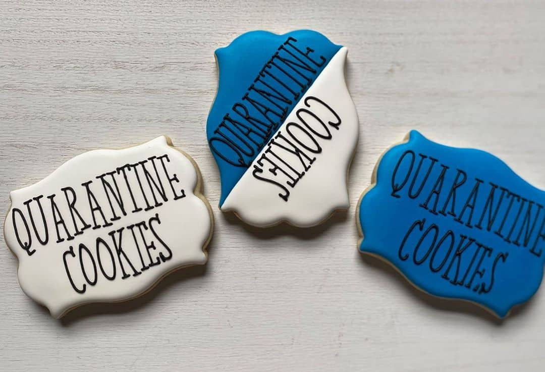 Stay at Home and Bake! 29 Quarantine Themed Cookie Ideas